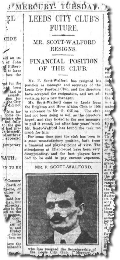 The Leeds Mercury of 5 March 1912 carries the news of Frank Scott-Walford's resignation