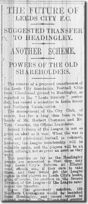 The Leeds Mercury of 3 August 1915 reports on the rumours regarding the future of City