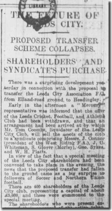 The Leeds Mercury of 10 August 1915 tells the tale of the Leeds City takeover