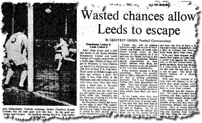 The Times of 24 March reports on the previous day's scoreless Cup semi final replay between Leeds and Manchester United