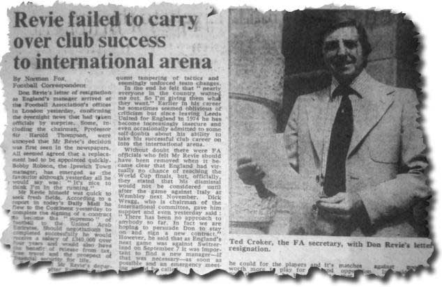 The Times of 13 July 1977 covers the story of Revie's leaving the England job, with FA secretary Ted Croker holding the resignation letter