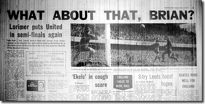 The Yorkshire Evening Post of 17 March 1973 speaks for Don Revie and Peter Lorimer after United's FA Cup victory at Derby