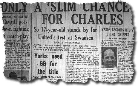 The Yorkshire Evening Post of 7 September carries the news of John Charles' likely absence and call ups for the teenage brigade at Swansea