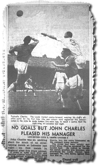 Yorkshire Post 14 August 1962 - Review of pre-season friendly against Leicester - with Charles taking on Gordon Banks and the City defence